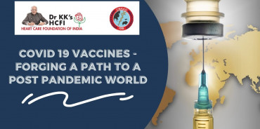 COVID 19 vaccines - Forging a Path to a Post Pandemic World
