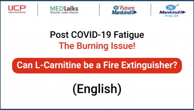 Post COVID 19 Fatigue The Burning Issue! Can L Carnitine be a Fire Extinguisher(English)