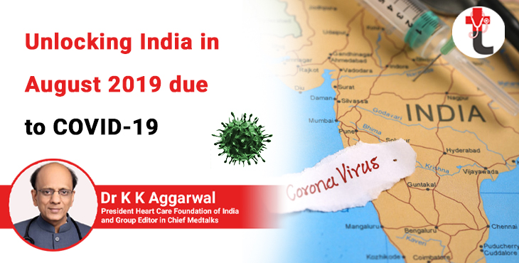 Unlocking India in August 2019 due to COVID 19