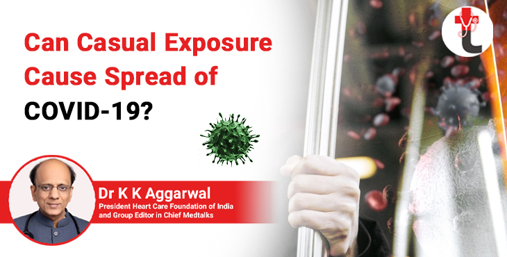 Can casual exposure cause spread of COVID-19?