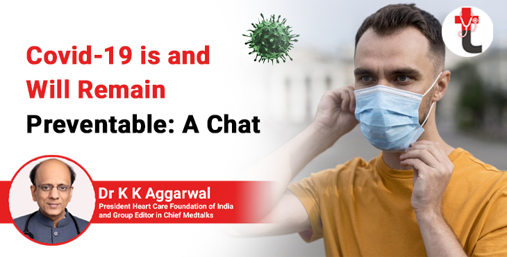 Covid 19 is and will remain preventable: a chat