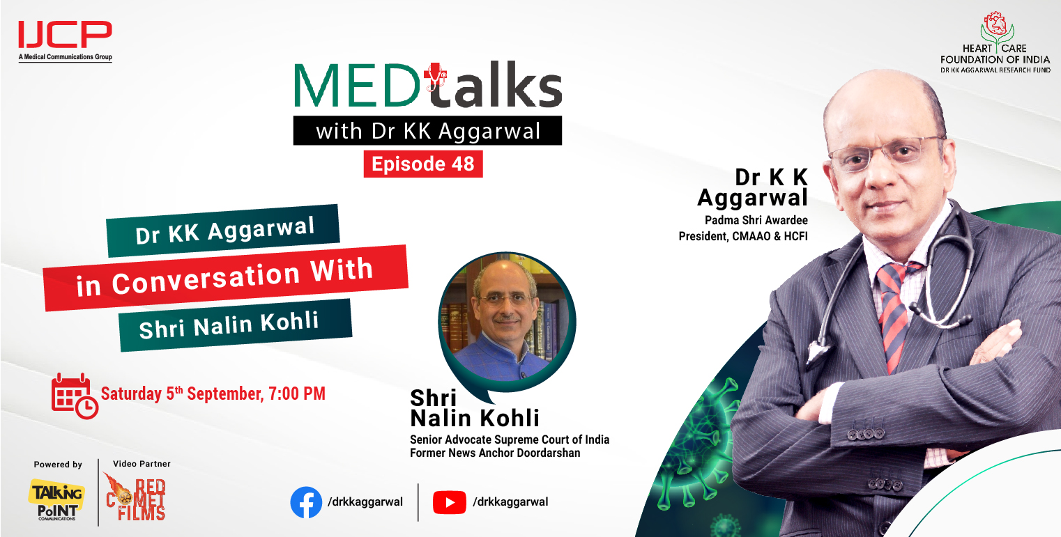 Dr KK Aggarwal in Conversation With Shri Nalin Kohli