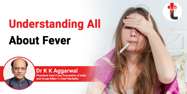 Understanding all about fever