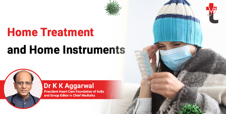 Home treatment and home instruments