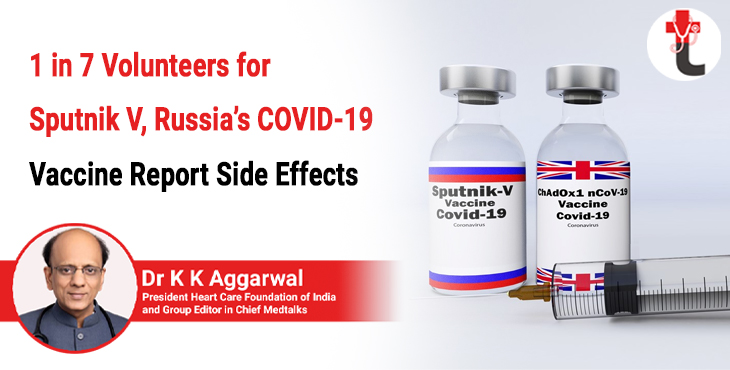 1 in 7 Volunteer for Sputnik V, Russias COVID-19 Vaccine Report Side Effects