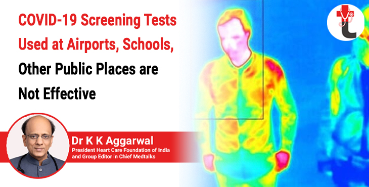 COVID-19 screening tests used at airports, schools, other public places are not effective