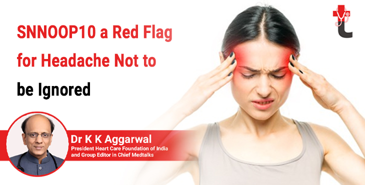 SNNOOP10 a red flag for headache not to be ignored