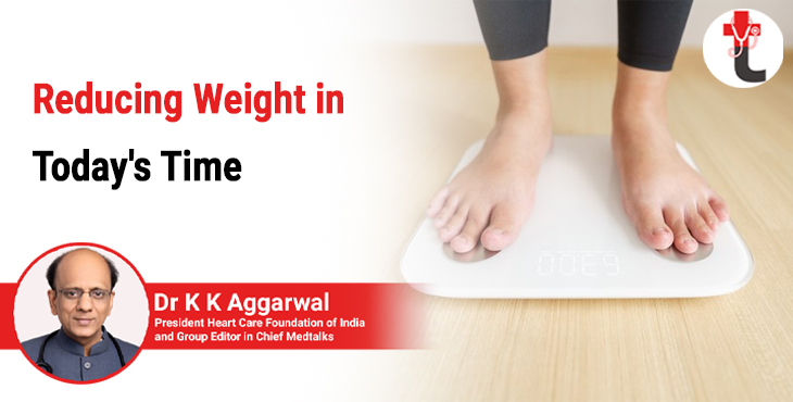 Reducing weight in todays time