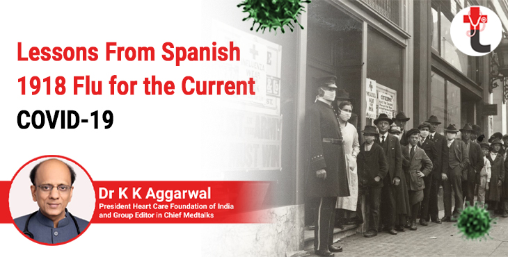 Lessons from Spanish 1918 flu for the current COVID 19