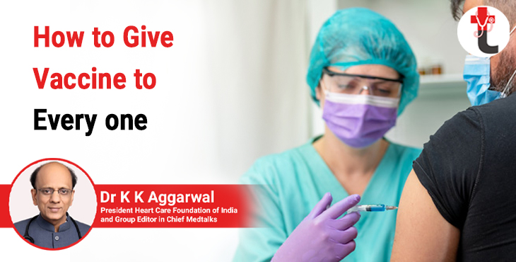 How to give vaccine to every one