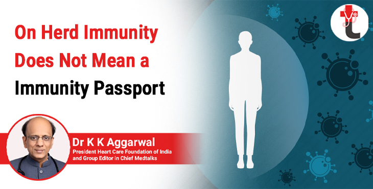On Herd Immunity does not mean a immunity passport